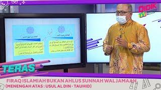 Teras (2021) | Menengah Atas: Usul Al Din – Tauhid – Firaq Islamiah Bukan Ahlus Sunnah Wal Jamaah