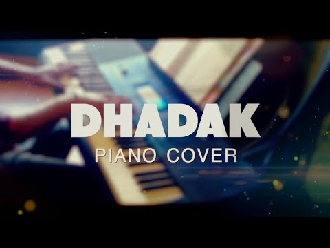 DHADAK TITLE TRACK | PIANO COVER BY TEJAS