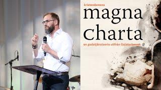 Gudstjänst 13 juni | Magna Charta - Galaterbrevet 6
