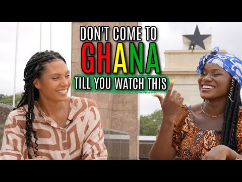 THINGS YOU NEED TO KNOW BEFORE COMING TO GHANA   CULTURAL DO'S AND DON'TS   CULTURAL ETIQUETTE