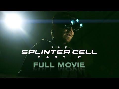 The Splinter Cell: Part 2 (Live-Action Splinter Cell Movie/Fanfilm)
