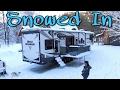 Snowed In | RV Living Full time | 53. Road Warrior Life
