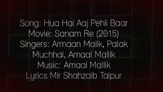 Hua Hai Aaj Pehli Baar - Lyrics