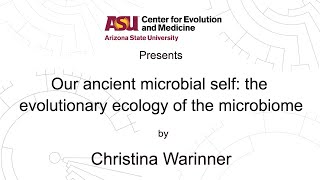 Our ancient microbial self: the evolutionary ecology of the microbiome | Christina Warinner