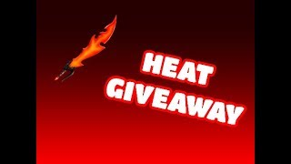 ROBLOX MM2 HEAT GIVEAWAY!