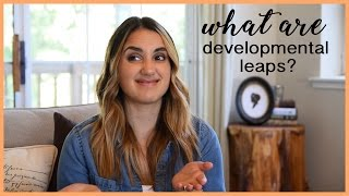 WHAT ARE DEVELOPMENTAL LEAPS? | Your Baby's First Year