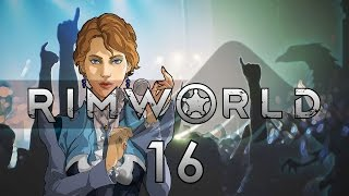 Rimworld #16 ALPHA 14 Hangover From Hell - Let's Play