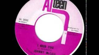 JOHNNY MCCALL-I NEED YOU