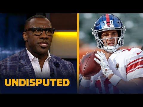 Giants need to start Eli Manning over Daniel Jones — Shannon Sharpe   NFL   UNDISPUTED