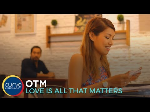 OTM | Love Is All That Matters | Official Lyric video