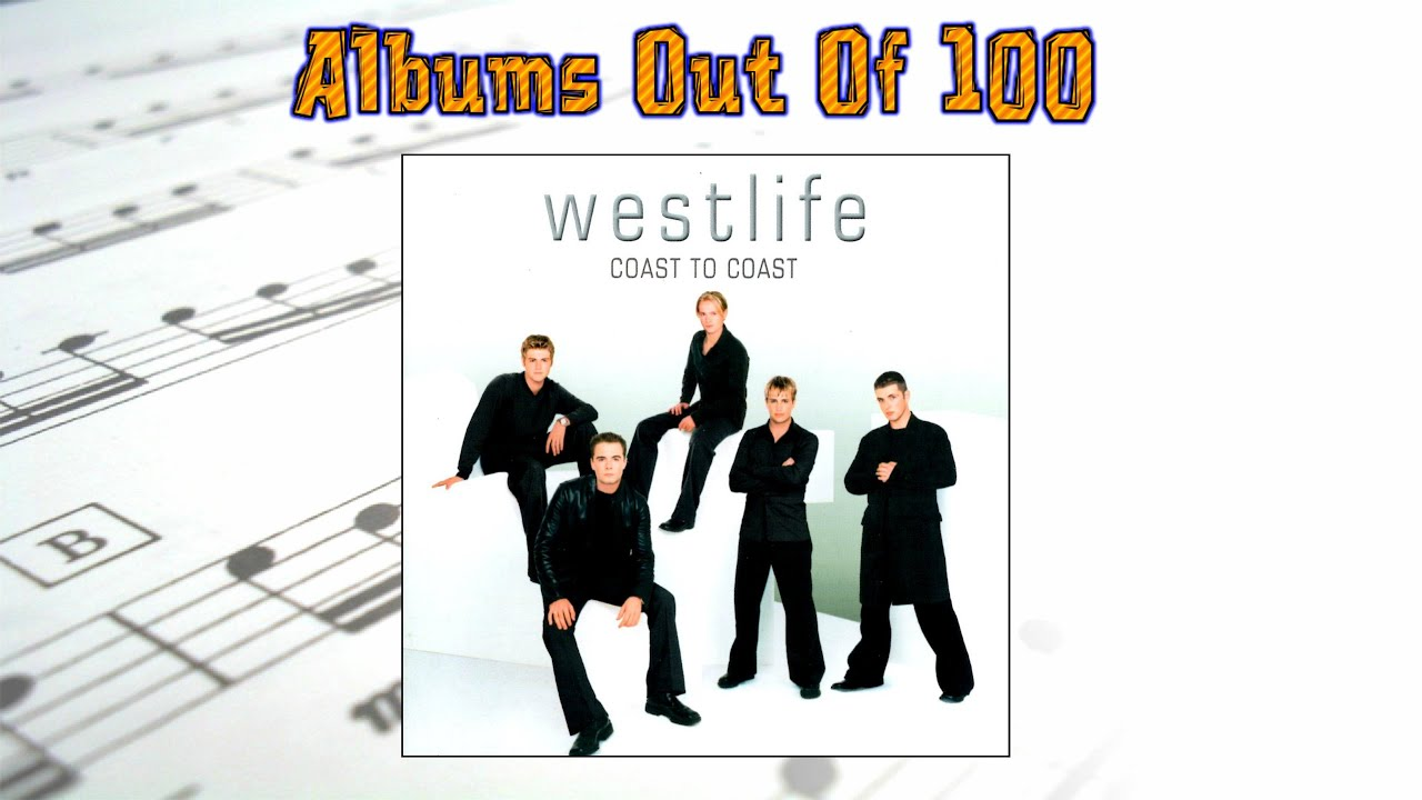 coast to coast by westlife albums out of 100 review