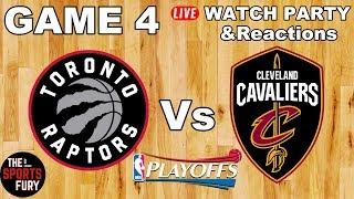 Raptors vs Cavs Game 4   Live Watch Party & Reactions