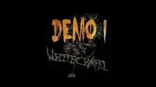 WHITECHAPEL | Full Demo 1 (2006)
