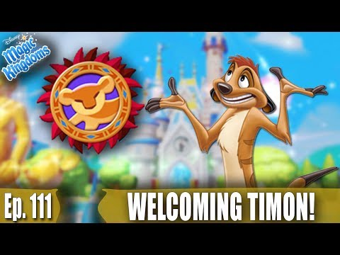 WELCOMING TIMON AND SCAR SHOWS UP! - Disney Magic Kingdoms Gameplay - Ep. 111