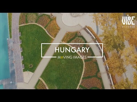 Hungary | Moving Images | TheVibe Visuals