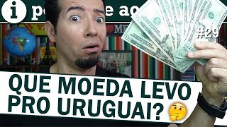 Câmbio no Uruguai: que moeda levar para Montevideo?