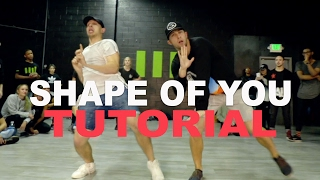 """SHAPE OF YOU"" - Ed Sheeran Dance TUTORIAL 