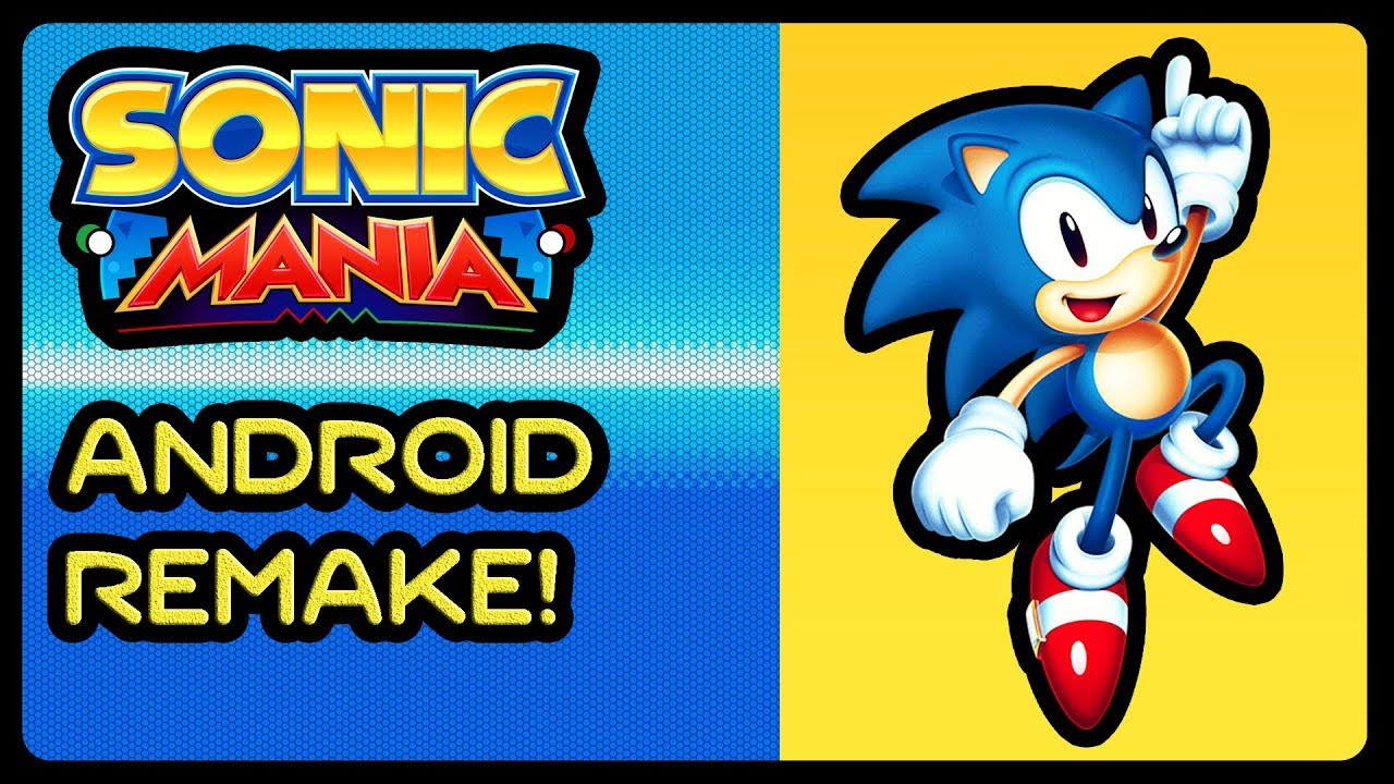SONIC MANIA - Android Remake! (1080p/60fps) #HeavyWIP #FanProject  #TestEngine