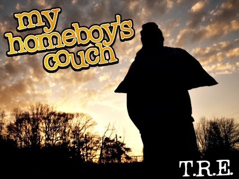 CKP / Ruff Draffs Present T.R.E. - My Homeboy's Couch [Label Submitted]