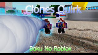 Clones Quirk dans Boku No Roblox : Remastered