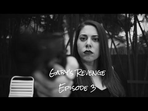 Gaby's Revenge Episode 3 WebSeries