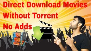 How to get Direct Download links of Movies | Without Torrent Or Any Adds in Hindi