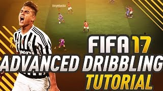 FIFA 17 ADVANCED DRIBBLING TUTORIAL! HOW TO MASTER THE FACE UP DRIBBLE IN FUT CHAMPIONS!