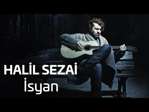 Halil Sezai - İsyan (Official Audio)