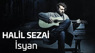 Halil Sezai - İsyan (Official Audio) 2017 Video