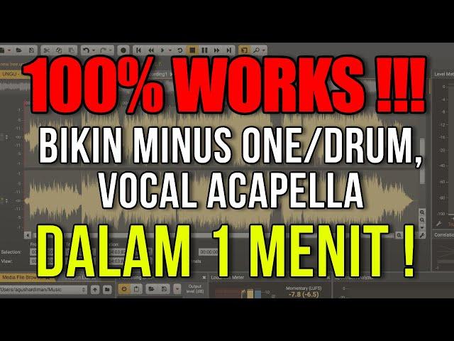 100% WORKS!!! Bikin MINUS ONE, MINUS DRUM, VOCAL ACAPELLA Dalam 1 MENIT Pake Teknologi 2020 !!!