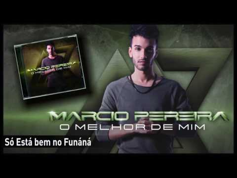 Márcio Pereira - Só Está bem no Funáná