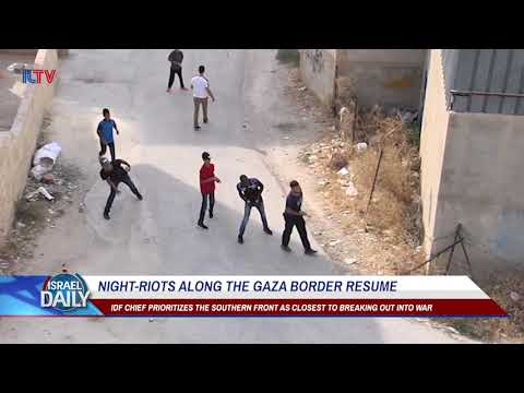 Night Riots Along the Gaza Border Resume