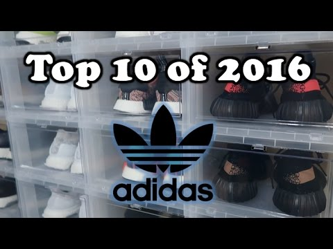 ADIDAS TOOK ALL my MONEY in 2016 | My BEST Top 10 Pickups - YouTube