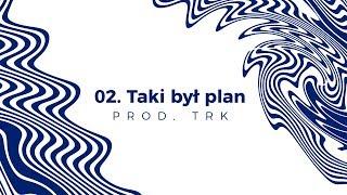 Hase - Taki był plan prod. TRK