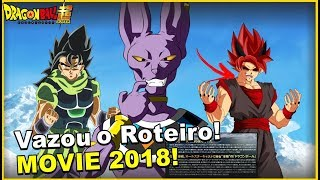 BOMBA! VAZOU ROTEIRO DE DRAGON BALL SUPER FILME 2018
