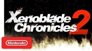 Xenoblade Chronicles 2 - The World of Alrest Trailer - Nintendo Switch