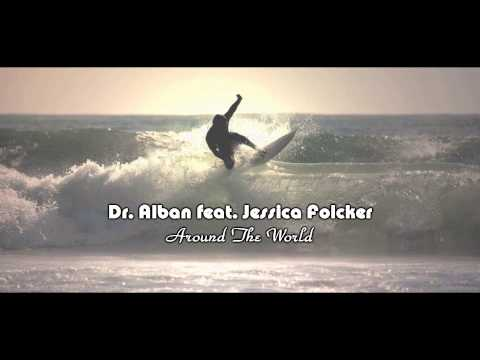 Dr. Alban feat. Jessica Folcker - Around the world