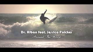 Dr Alban Feat Jessica Folcker Around The World