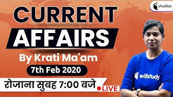 7:00 AM - Daily Current Affairs 2020 Analysis By Krati Ma'am | 7th February 2020