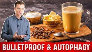 Will Bulletproof Coffee Block Autophagy?