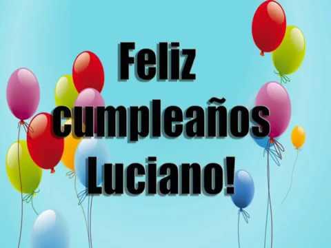 Feliz Cumpleaños Luciano !