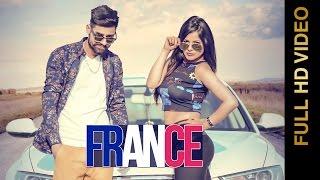 FRANCE (Full Video) || MANDEEP VERKA || New Punjabi Songs 2016