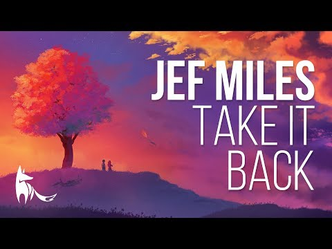 Jef Miles - Take It Back ft. Dom Fricot