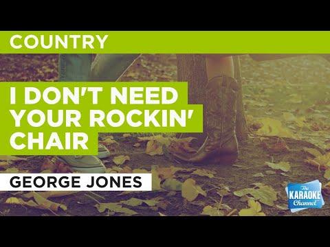 I Don't Need Your Rockin' Chair : George Jones | Karaoke With Lyrics