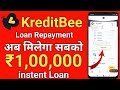 KreditBee Loan - Get ₹ 1 lakh loan instently | how to Repayment KreditBee loan |
