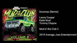 Lenny Cooper - Duramax (Remix) (feat. Katie Noel & Tommy Chayne)
