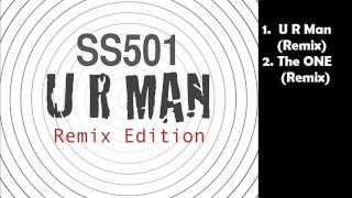 SS501  -  UR Man (Remix )