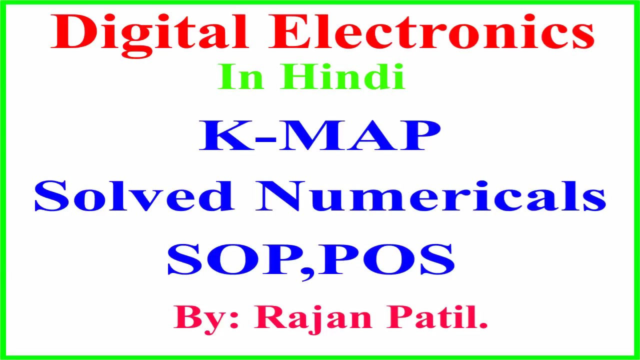 Solving Numericals on K-Map. (SOP, POS). on truth table, karnaugh map calculator, karnaugh map program, combinational logic, maurice karnaugh, edward w. veitch, boolean expression, karnaugh map for a full adder, karnaugh map 1.1 variables, karnaugh map creator, karnaugh map generator, logical graph, bitwise operation, karnaugh map boolean, de morgan's laws, karnaugh map algorithm, boolean algebra, binary decision diagram, consensus theorem, karnaugh map decimal number display, karnaugh map equation, karnaugh map 5 led circuit, karnaugh map excel, karnaugh map explorer, karnaugh map 2 column, boolean function, karnaugh map wrap around d, karnaugh map tutorial,