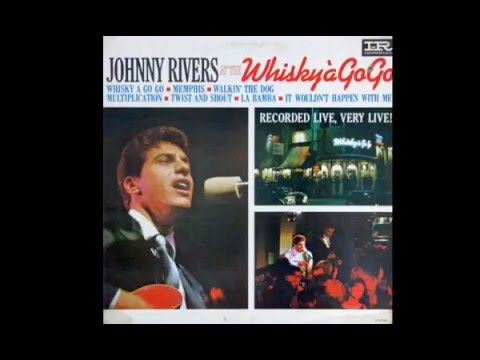 Johnny Rivers   At the Whiskey A Go Go