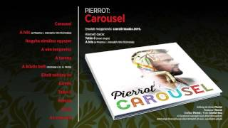 Pierrot - Carousel (teljes album)